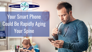 Your Smart Phone Could Be Rapidly Aging Your Spine