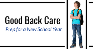 Good Back Care: Prep for a New School Year
