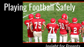 Playing Football Safely: Insight for Parents