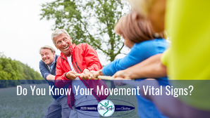 Do You Know Your Movement Vital Signs?