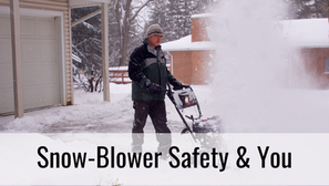 Snow-Blower Safety & You