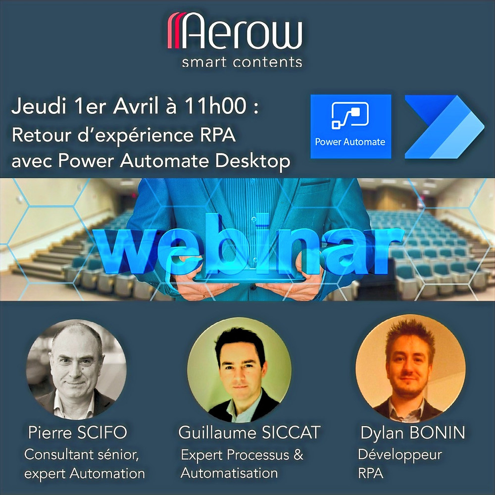 Jeudi 1er avril 2021,Webinar Aerow : Power Automate Desktop / Nouvelle offre RPA Microsoft