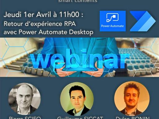 Jeudi 1er Avril à 11h, Webinar : «Retour d'expérience sur l'outil MS Power Automate Desktop »
