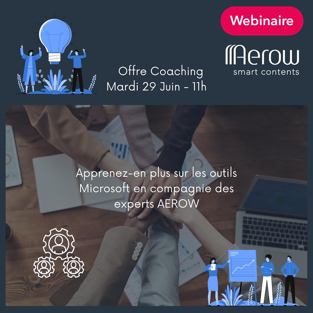 Evénement du mardi 29/06/2021 : « Offre Coaching d'AEROW »  Webinaire – Présentation des sessions de coaching AEROW