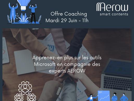 Mardi 29 Juin : « Offre Coaching d'AEROW » : Présentation des sessions de coaching AEROW