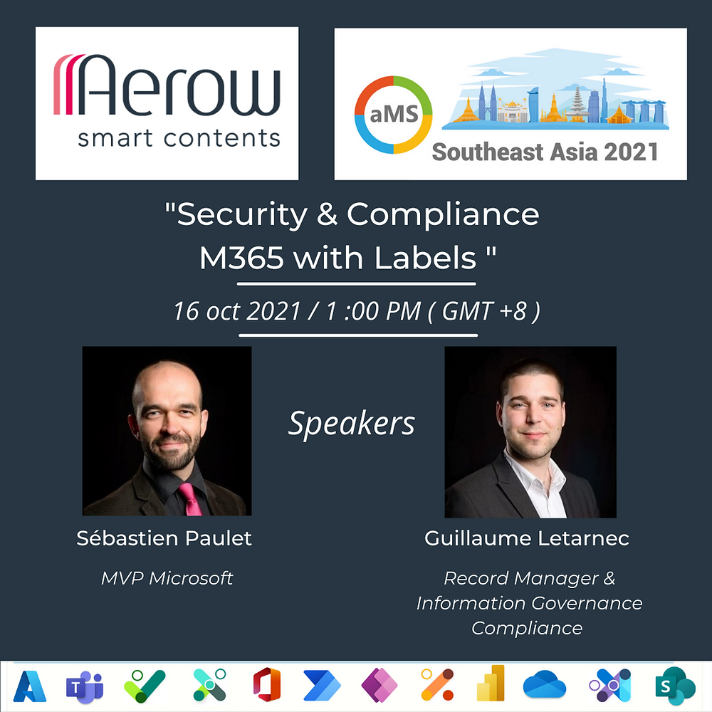 « aMS Southeast Asia 2021: Security & Compliance M365 With Labels »