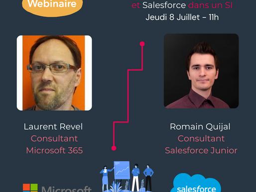 Jeudi 8 Juillet : « Interactions entre M365 et Salesforce » :