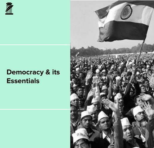 Essentials of Democracy – A View