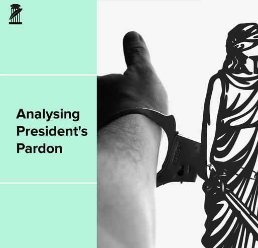 Analysing President's Pardon