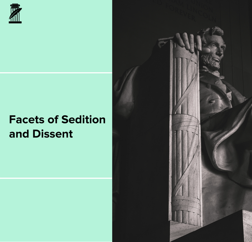 Facets of Sedition and Dissent
