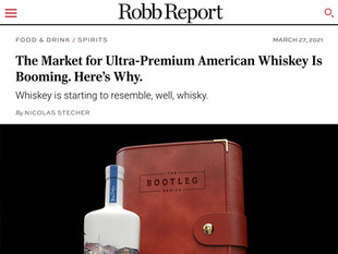 ROBB REPORT: The Market for Ultra-Premium American Whiskey Is Booming. Here's Why.