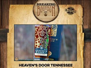 BREAKING BOURBON: Heaven's Door Tennessee Bourbon 10 Year Review