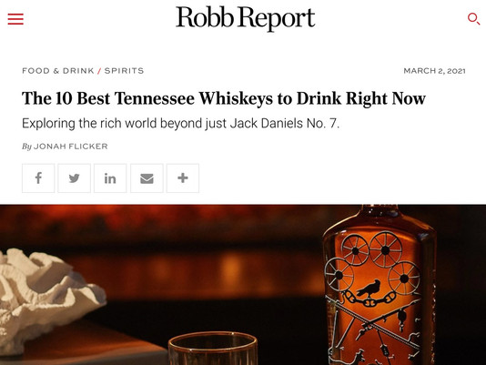ROBB REPORT: The 10 Best Tennessee Whiskeys to Drink Right Now