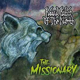Rabid Bitch Of The North Release New Single 'The Missionary'