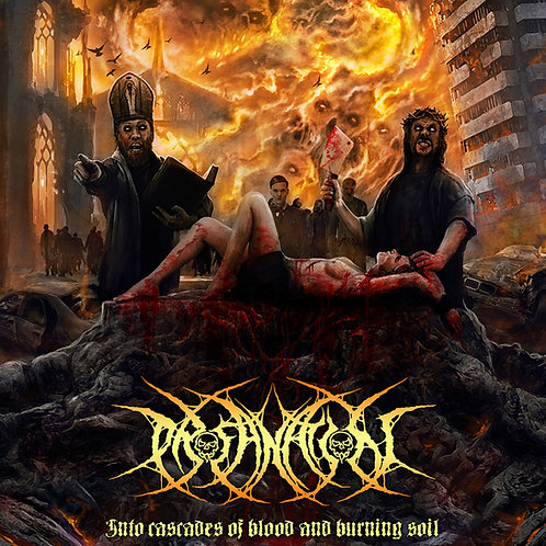 Profanation - Into Cascades Of Blood And Burning Soil CD