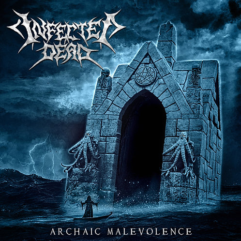 Infected Dead - Archaic Malevolence CD