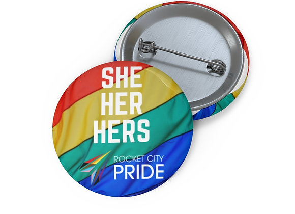 She, Her, Hers Pronouns Pin Buttons