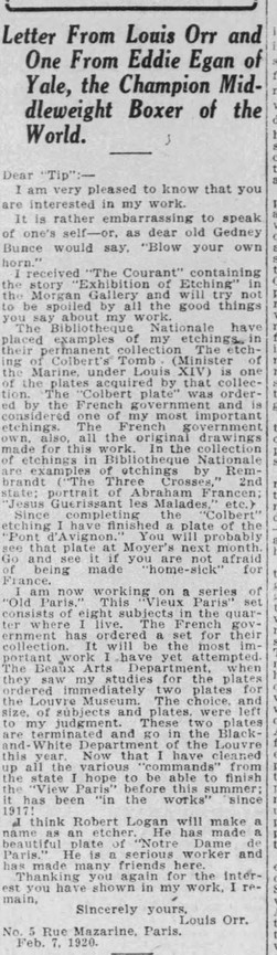 """""""Letter from Louis Orr"""" The Hartford Courant February 28, 1920 In this letter to his supportive hometown newspaper, Orr describes his current work on his Old Paris series, and explains which European museums that have collected his etchings and prints."""