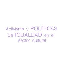 Políticas de igualdad en el sector cultural