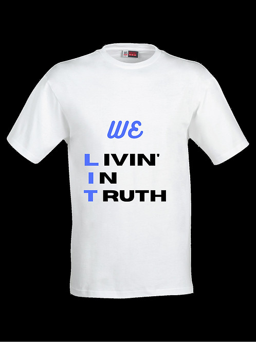 "We L.I.T. ""Livin' in Truth"" Collection"