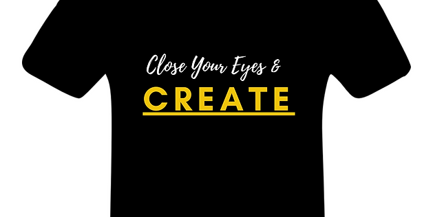 Close Your Eyes & Create