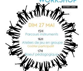 Sunday Music Workshop - Dimanche 27 mai - 15h