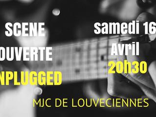 Scène ouverte Unplugged samedi 16 avril