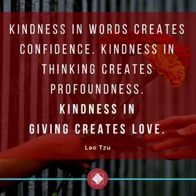 Kindness in words creates confidence. Ki