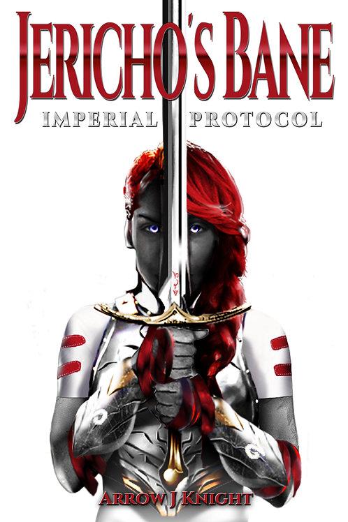 Jericho's Bane Novel 1 Remastered Signed Edition (Paper Back)