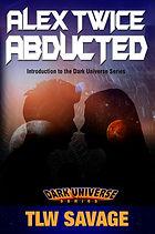 Book 1_Alex Twice Abducted_COVER_Ebook.j