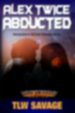 Book 1_Alex Twice Abducted_COVER_Ebook.j