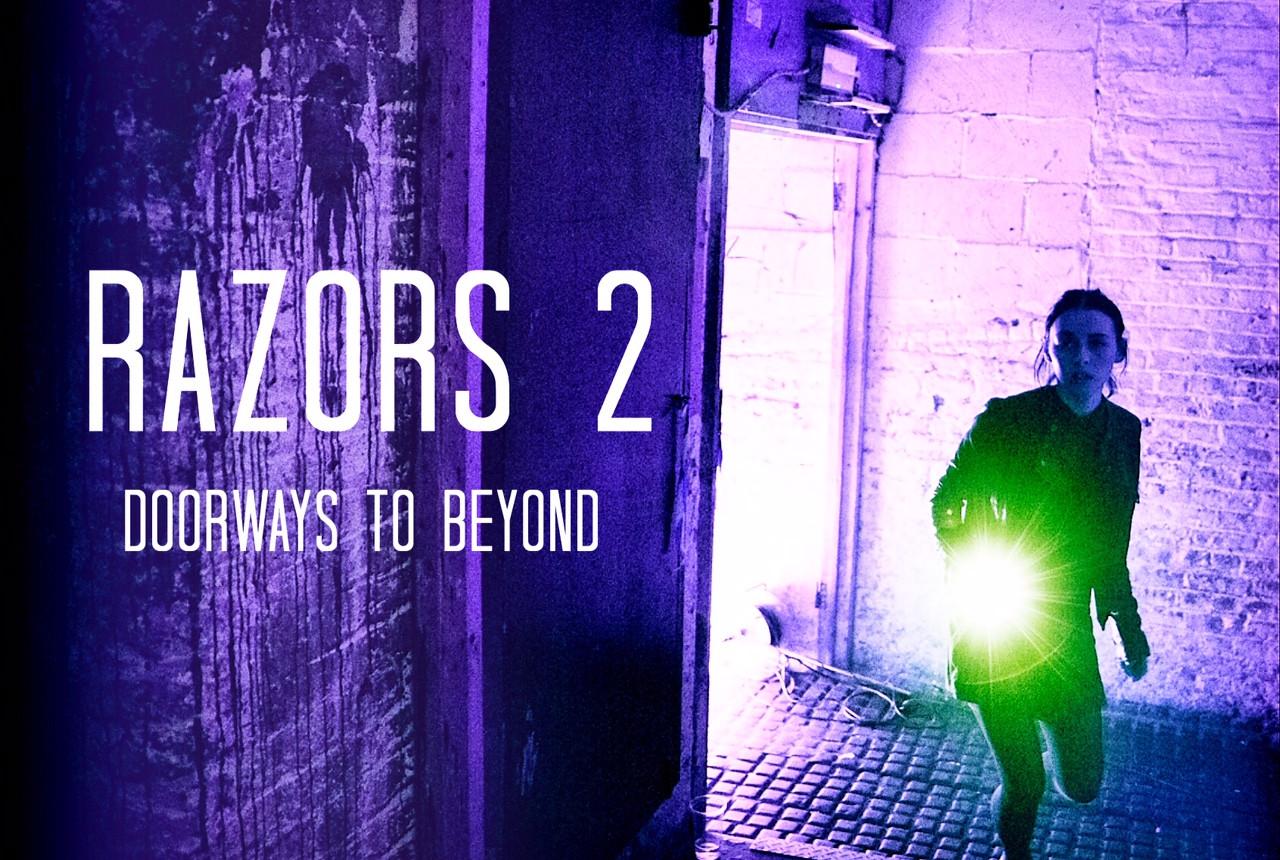 Razors 2 - Doorways to beyond.