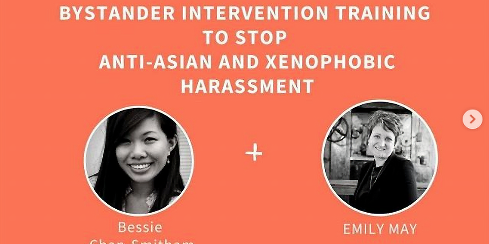 Bystander Intervention Training to Stop Anti-Asian & Xenophobic Harassment