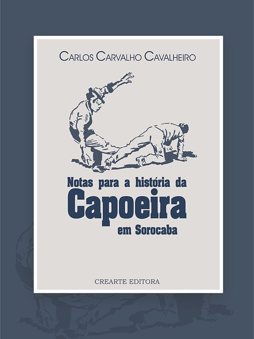 Notas para a história da Capoeira em Sorocaba