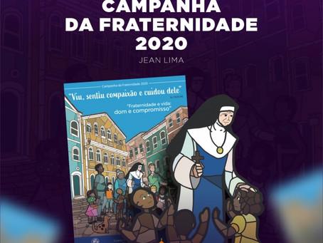CAMPANHA DA FRATERNIDADE 2020