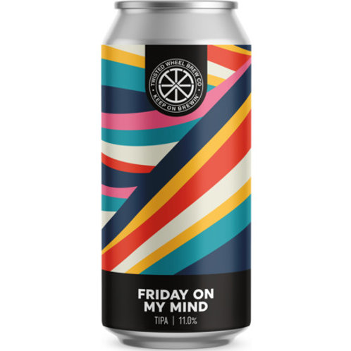 Twisted Wheel Brewing Friday On My Mind TIPA
