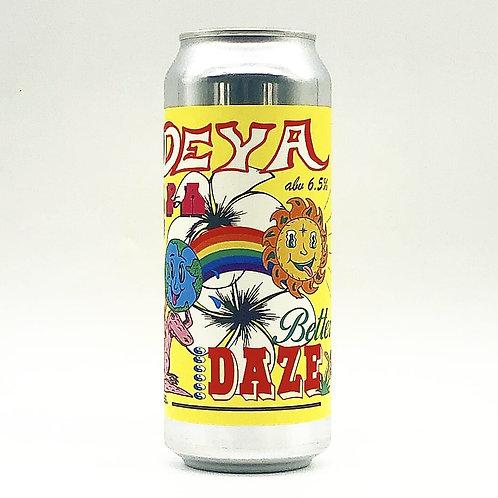 Deya Better Daze NEIPA