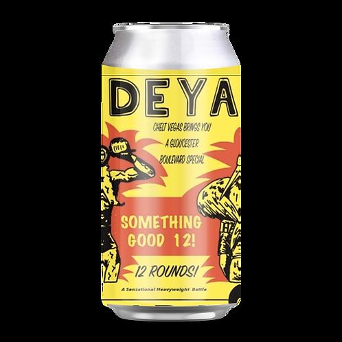 Deya Something Good 12