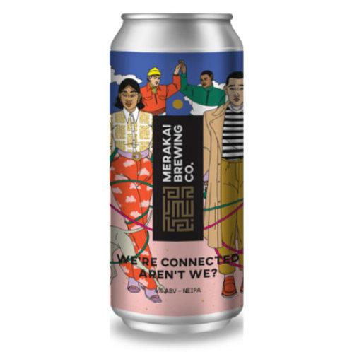 Merakai Brewing We're Connected Aren't We NEIPA