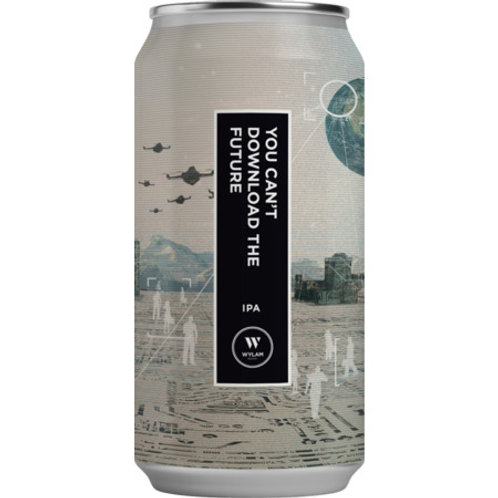 Wylam You Cant Download The Future Hazy IPA