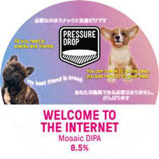 Pressure Drop Welcome To The Internet DIPA