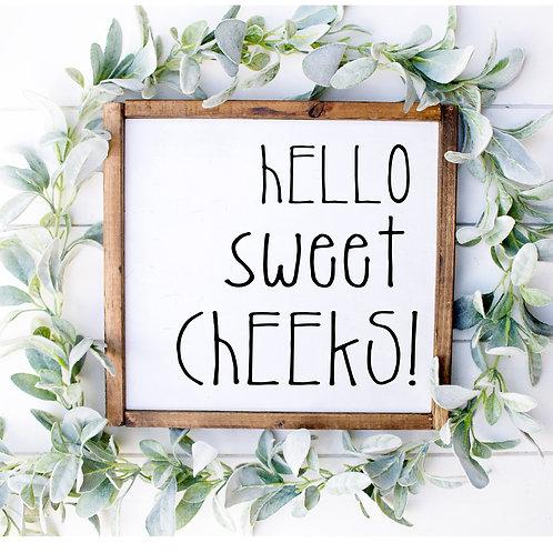 Sweet Cheeks Sign