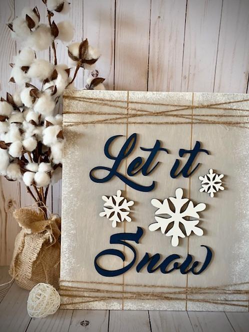 DIY Let It Snow Shelf Sitter
