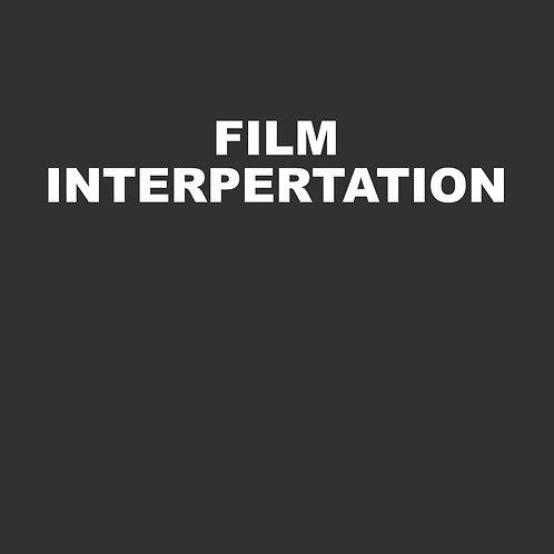 Film Interpretation - 40 Hours