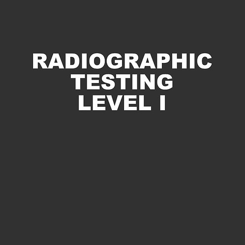 Radiographic Testing Level I - 40 Hours