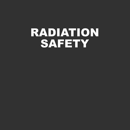Radiation Safety - 40 Hours