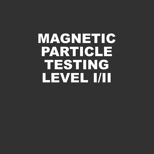 Magnetic Particle Testing Level I/II - 24 Hours
