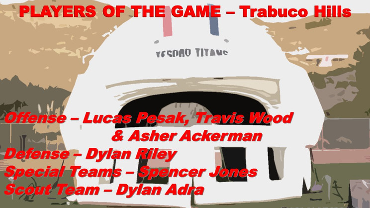 Week 7 - Players of the Game - Trabuco Hills