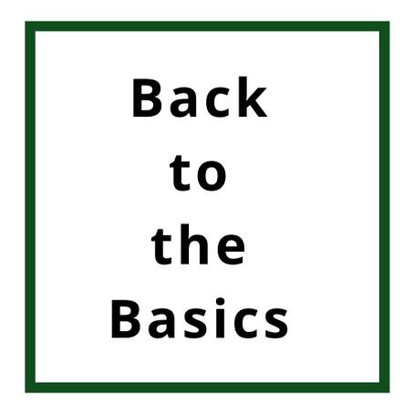 Back to the Basics