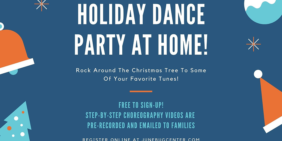 Holiday Dance Party At Home!